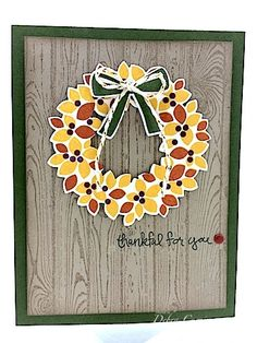 Thankful Wreath by pdncurrier - Cards and Paper Crafts at Splitcoaststampers