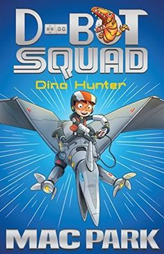 Buy Dino Hunter: D-Bot Squad 1 by Mac Park at Mighty Ape NZ. Dinosaurs are back, and on the loose! It's up to D-Bot Squad to catch them. Hunter Marks knows everything there is to know about dinosaurs. Reluctant Readers, Early Readers, Books For Boys, Childrens Books, Hunter's Mark, Star Girl, Chapter Books, Book Girl, Kids Reading