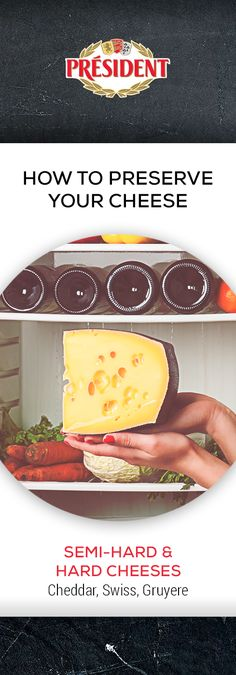 Semi-hard and hard cheeses (Comté, Cheddar, Swiss): Forget the cheese shelf. The vegetable crisper is the best place to store your cheddar in the fridge. Store in a loosely sealed plastic container to prevent the cheese from drying out. Cheese Store, Vegetable Crisps, Cheddar, Preserves, Shelf, Forget, Container, Plastic, Vegetables