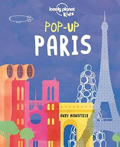 Children's Book: Pop-up Paris - Find more details about this book and more children's books set in the same country. Then click around to find children's books set in countries around the world. KidsTravelBooks