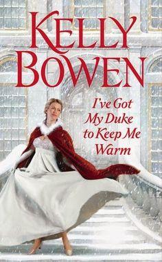 Krazy Book Lady: I've Got My Duke to Keep Me Warm by Kelly Bowen - Review