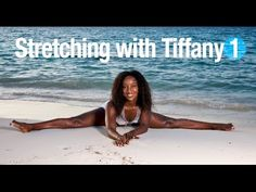 Stretching with Tiffany Rothe Part 1 - YouTube