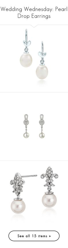 """""""Wedding Wednesday: Pearl Drop Earrings"""" by polyvore-editorial ❤ liked on Polyvore featuring weddingwednesday, pearldropearrings, jewelry, earrings, leaf jewelry, paloma picasso, peace sign earrings, pearl jewelry, white pearl drop earrings and freshwater pearl earrings"""
