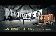 Capturing Cultures Through the Eye of America: Dennis Manarchy's artistic journey, with a 35-foot camera.