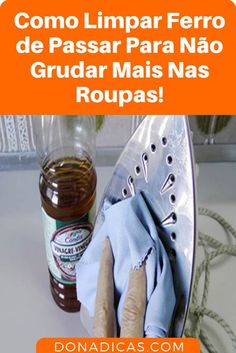 7 Truques Caseiros para Limpar Seu Ferro de Passar Roupa e Deixar Como Novo Mata Mosquito, Bathroom Cleaning, Home Hacks, Clean Up, Clean House, Cleaning Hacks, Diy And Crafts, Household Cleaning Tips, House Cleaning Tips