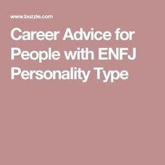 Career Advice for People with ENFJ Personality Type