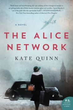 21 librarian recommended books worth reading, including The Alice Network by Kate Quinn.