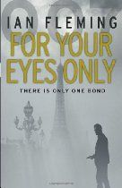 For Your Eyes Only (Vintage) Ian Fleming Who killed an elderly couple in their Caribbean home?   The solution? M. calls in a personal favour from a certain licensed killer who understands the kind of rough justice needed. Bond soon discovers he's not the only one on the hunt, and the lines between revenge and justice become blurred...    Also includes the stories 'Quantum of Solace', 'From a View to a Kill', 'Risico' and 'The Hildebrand Rarity'