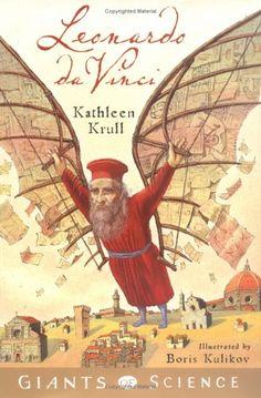 Leonardo Da Vinci: of Giants of Science series by Kathleen Krull