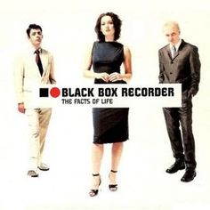 """Black Box Recorder, """"The Facts Of Life"""", 2000"""