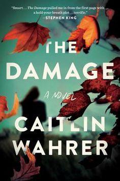 Damage - Caitlin Wahrer