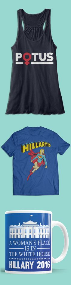 <3 The Hillary 2016 Collection! The most creative shirts, tanks, mugs and jewelry for the election.