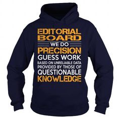 Awesome Tee For Editorial Board T Shirts, Hoodies Sweatshirts. Check price ==► https://www.sunfrog.com/LifeStyle/Awesome-Tee-For-Editorial-Board-93108107-Navy-Blue-Hoodie.html?57074