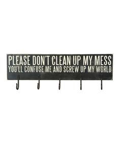 Another great find on #zulily! Black 'Clean Up My Mess' Key Rack by Primitives by Kathy #zulilyfinds
