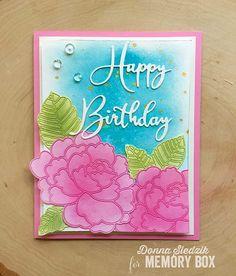 Happy Birthday by Donna Sledzik - Outside The Box Happy Birthday, Birthday Wishes, Birthday Cards, Memories Box, Memory Box Dies, Appreciation Cards, Die Cut Cards, Greeting Cards Handmade, Birthday Presents