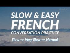 Slow and Easy French Conversation Practice - for ESL Students - Bing video French Language Lessons, French Language Learning, French Lessons, Foreign Language, French Tips, Dual Language, German Language, Spanish Lessons, Learn French Fast