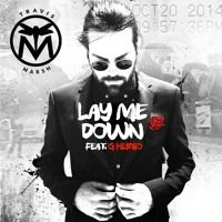 Lay Me Down by Travis_Marsh on SoundCloud
