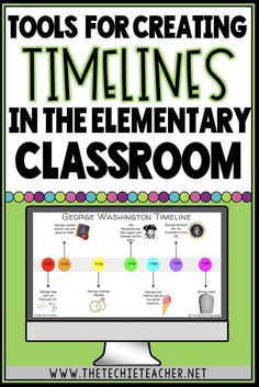 Tools for Creating Timelines in the Elementary Classroom