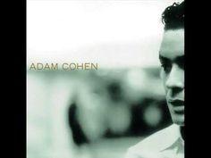 Adam Cohen - Amazing Adam Cohen, Leonard Cohen, Poet, All About Time, Landscaping, Guy, Father, Videos, Amazing