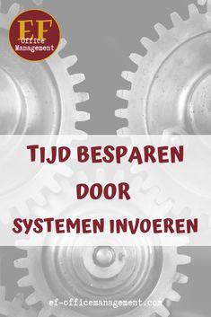 Tijd besparen door systemen invoeren   EF Office Management