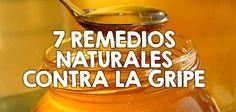 7 remedios naturales contra la gripe  http://nutricionysaludyg.com/salud/remedios-naturales-contra-la-gripe/