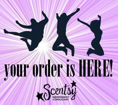 Yay your order is HERE! To refill go to: www.annaeast.scentsy.us