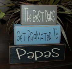 Sarah this would be great for you Best DADS Fathers Grandparents Get Promoted by SimpleBlockSayings, $26.95