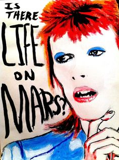 David Bowie This is from his video for Life on Mars. I'm really happy with the way it came out, but it looks better in person than it does on the comput. Life on Mars? David Bowie Quotes, David Bowie Art, David Bowie Album Covers, Bowie Life On Mars, Illustrations, Illustration Art, Ziggy Played Guitar, Primal Scream, Aladdin Sane