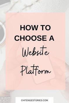 How to choose a website platform for your blog Website Builders, Build Your Own Website, Platform, Blog, Blogging, Heel, Wedge, Heels