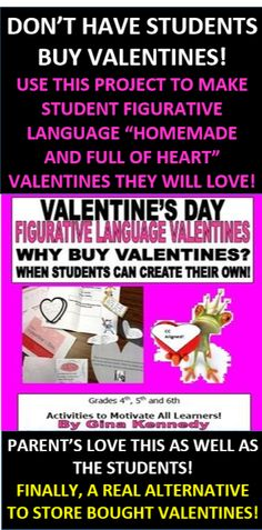 WHY BUY VALENTINES WHEN YOUR STUDENTS CAN LEARN AND CREATE THEIR OWN AT THE SAME TIME! FIGURATIVE LANGUAGE VALENTINES! MY STUDENTS MAKE THESE EVERY YEAR AND THEY ARE SO MUCH BETTER THAN HOMEMADE!  Each year my students create their own Valentine's Day cards for their classmates using twenty-five figurative language prompts. My parents love this as they don't have to purchase the cards and I love it because it is an excellent review of figurative language.