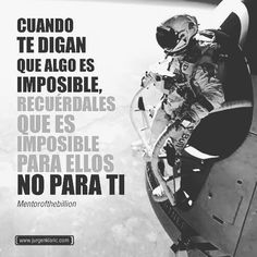 Imposible? No para ti Mas arriba #motivational #boss  #entrepreneur #billionaire #mansion  #home #millionaire #squad #luxurylife  #luxurystyle #entrepreneurship #wealth  #success #entrepreneurs #car #luxury  #rich #marketing #Love