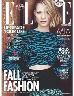 Actress Mia Wasikowska takes the cover story of Elle Canada's September 2014 issue lensed by fashion photographer Max Abadian at Atelier Management with styling from Ryan Hastings. Mia Wasikowska, Rodan And Fields Canada, Elle Magazine, Magazine Covers, Magazine Editorial, Celebrity Magazines, Fashion Magazines, Vintage Magazines, Sexy Makeup