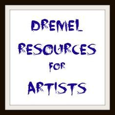 Dremel resources for artists. This blog post focuses on Dremel resources I discovered while going down the rabbit hole of insane and obsessive Googling.