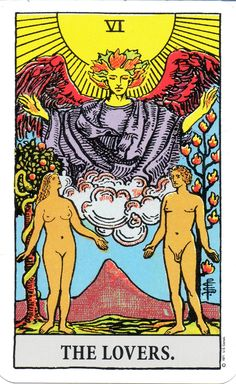 The Lovers - Balance choices with your heart and head. New relationship or re-bonding of an old one. Choice of lovers, sacrifice.