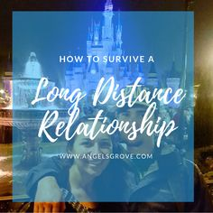 Long Distance Relationships and How to Survive Them