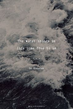 The worst things in life come free to us - Ed Sheeran | Madi made this with Spoken.ly