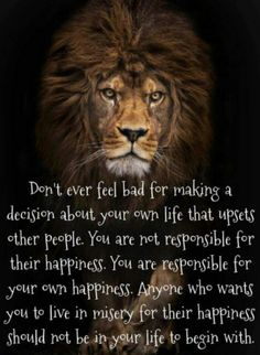 This is one of the best life quotes I had seen. Leo Quotes, Wise Quotes, Great Quotes, Words Quotes, Motivational Quotes, Inspirational Quotes, Sayings, Qoutes, Lioness Quotes