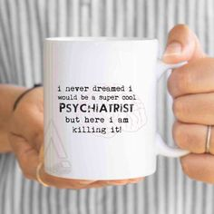 Psychiatrist Christmas Gift I Never Dreamed Would Be By ArtRuss
