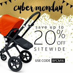 Knock knock - who's there?? It's our Cyber Monday sale, and your chance to save big on the hottest baby gear! Get up to 20% sitewide - including the Bugaboo Cameleon3 2015 base - when you shop now through 11:59pm EST! Use code BFCM16 at checkout.  . Questions? Our baby gear experts are here to answer them! Call us at 877-PISH-POSH. We're here till 9pm EST tonight! 😀😀 *Restrictions apply - see site for details!  www.pishposhbaby.com