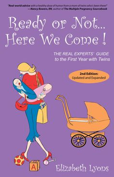 Best-selling for nearly 10 years! Ready or Not. The Real Experts' Guide to the First Year with Twins by Elizabeth Lyons. Twin Mom, Twin Babies, Baby Olivia, Expecting Twins, Raising Twins, Saving A Marriage, Marriage Advice, How To Have Twins, Sleep Deprivation