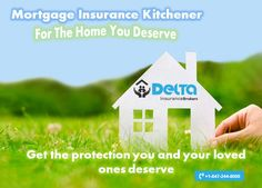 If You Ve Been Looking For Mortgage Insurance In Kitchener But