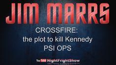 JIM MARRS: TOP SECRET U.S. program: Remote Viewing & JFK: FORENSICS PROV...