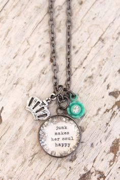 *junk makes her soul happy - $35.00 : Beth Quinn Designs , Romantic Inspirational Jewelry
