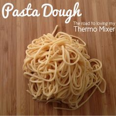 Pasta Dough – The Road to Loving My Thermo Mixer