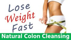 Clean Toxins Accumulated in Colon Lose Weight Fast in 15 Days