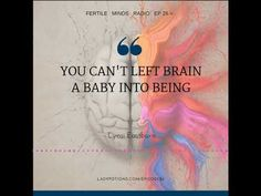 Fertile Minds Radio – The Three Keys to Conception with Lynsi Eastburn - Episode 26 - Use the Visit link for today's full, free episode –