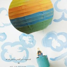 Oh The Places You'll Go! Inspired Hot Air Balloon