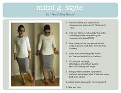 Pencil Skirt - video and directions on the website  http://mimigoodwin.blogspot.com/2012/03/diy-pencil-skirt-start-to-finish.html