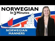 Learn Norwegian - Norwegian in Three Minutes - Norwegian Manners - YouTube