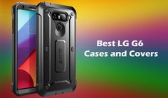 Finding the best #LGG6 #Case? Take a look on this list of protective lg g6 cases and #covers from #amazon.  https://www.thecrazybuyers.com/best-lg-g6-cases/